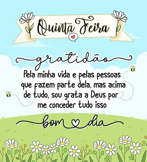 bom dia quinta feira com gratidão pela vida e as pessoas dela