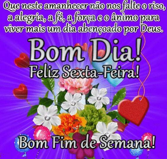 mais um dia abençoado por Deus feliz sexta feira bom dia