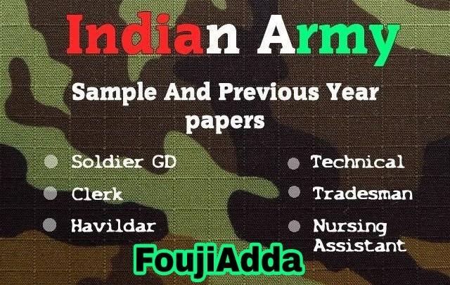 Indian army question paper सभी पोस्ट के लिए डाउनलोड करे।