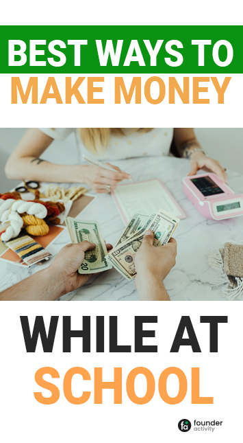 best ways to make money while at school