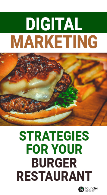 Digital marketing strategies for your burger restaurant