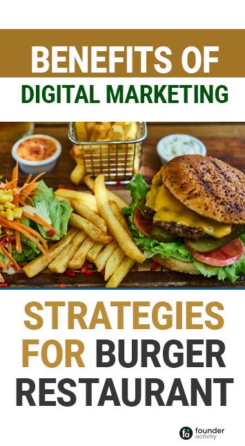 benefits of digital marketing strategies for burger restaurant