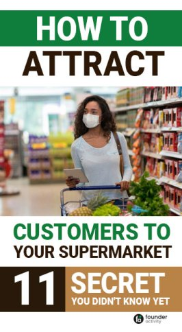 11+ Secret Tips | How to Attract Customers to Your Supermarket 2021