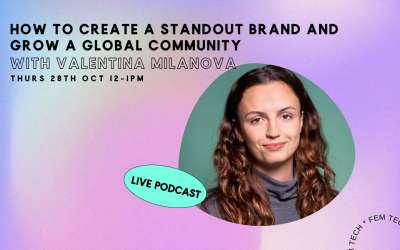 How to create a standout brand & grow a global community with Valentina Milanova