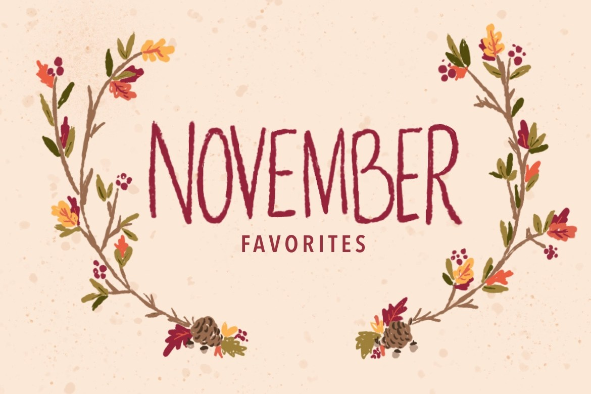 A Few of My Favorite Things - November