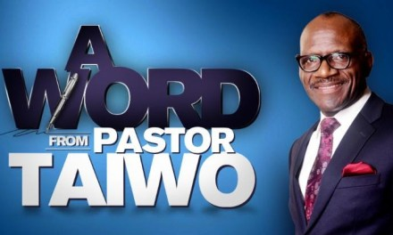 Pastor Taiwo Assures Believers of Settled Victory in August