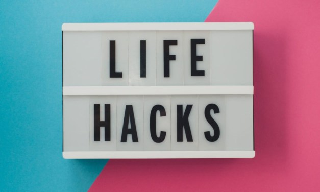 Some Simple Life Hacks To Try