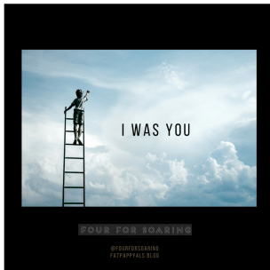 I was you