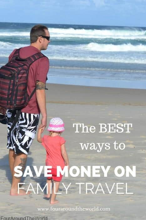 The BEST ways to save money on Family travel