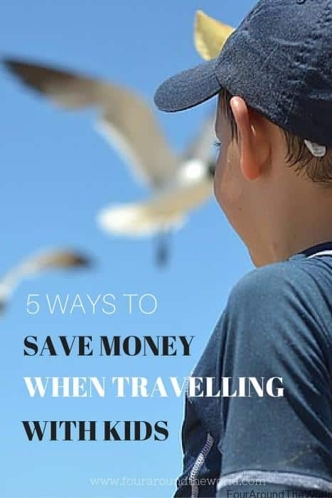 save money travelling with kids