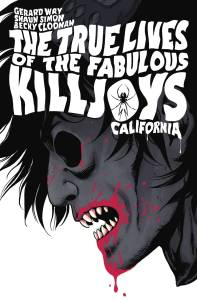 Dark Horse - True Lives of the Fabulous Killjoys: California Library Edition HC