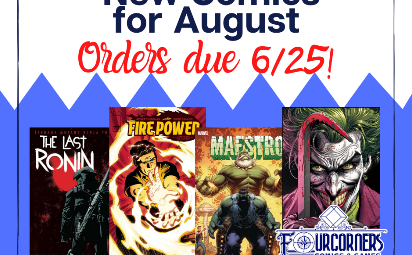 New Comics for August 2020 – Subscribe Today!!