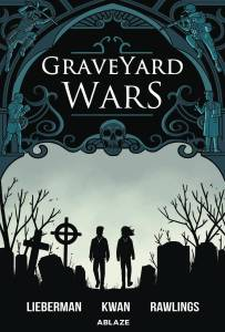 Ablaze - Graveyard Wars Vol 1