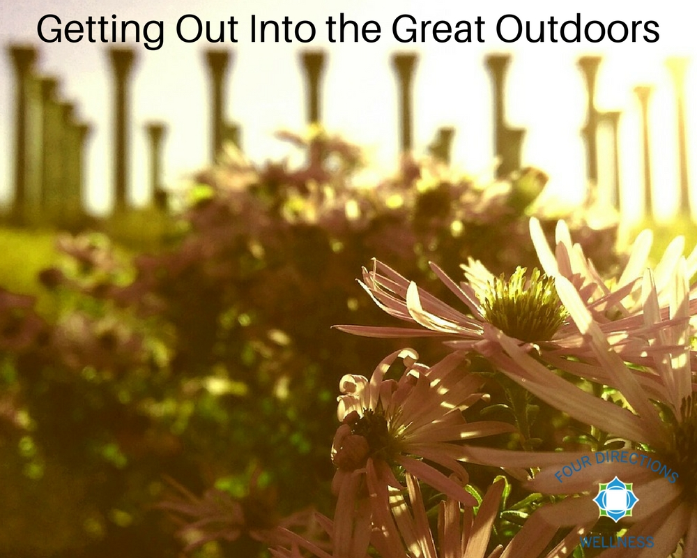Getting Out Into the Great Outdoors - Four Directions Wellness