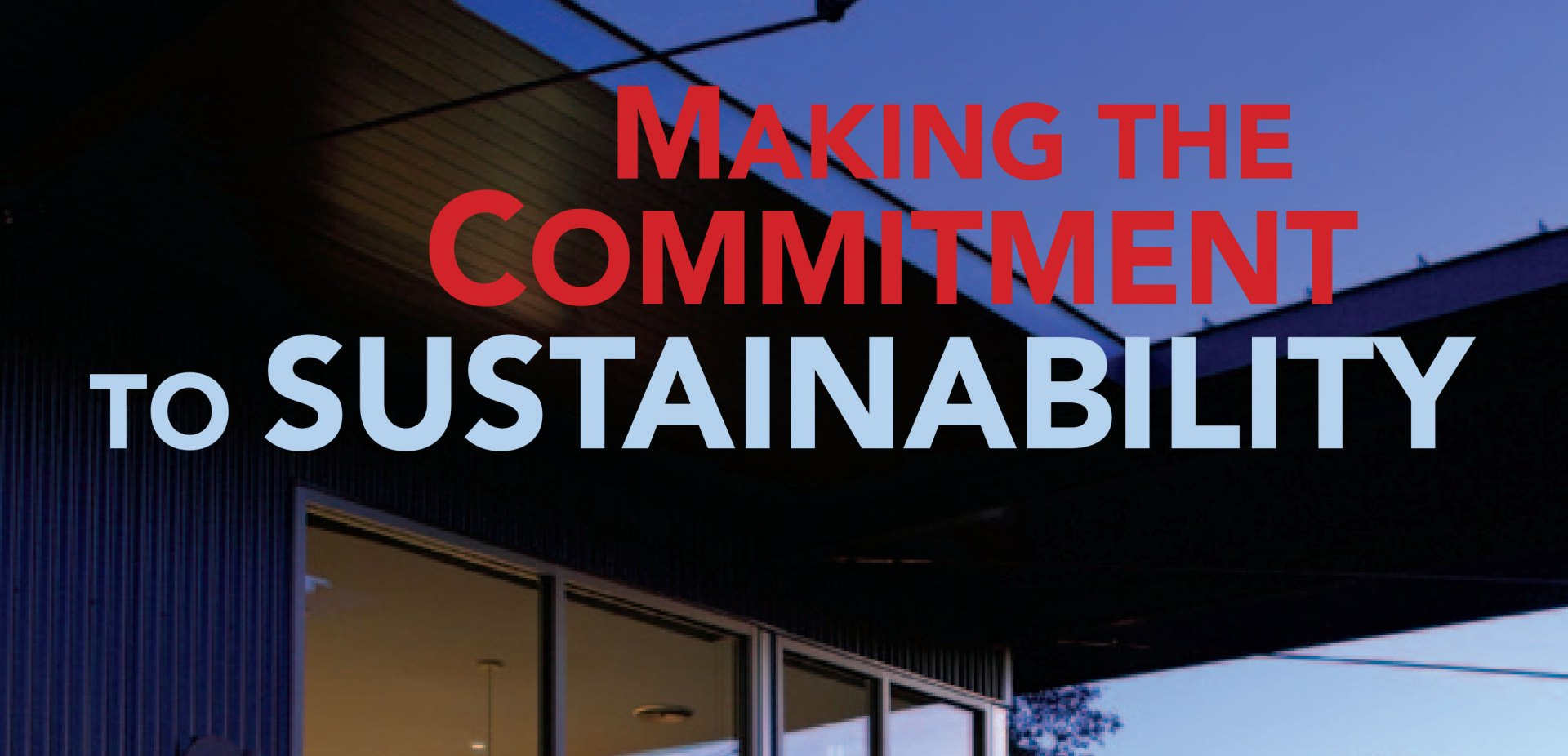 Making the Commitment to Sustainability