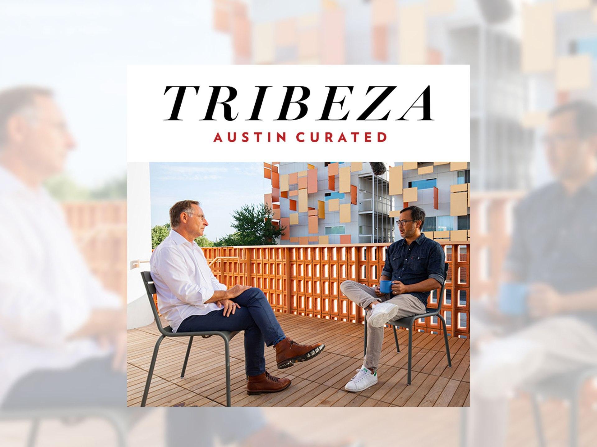 Tribeza Interview