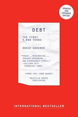 Debt - Updated and Expanded- The First 5,000 Years