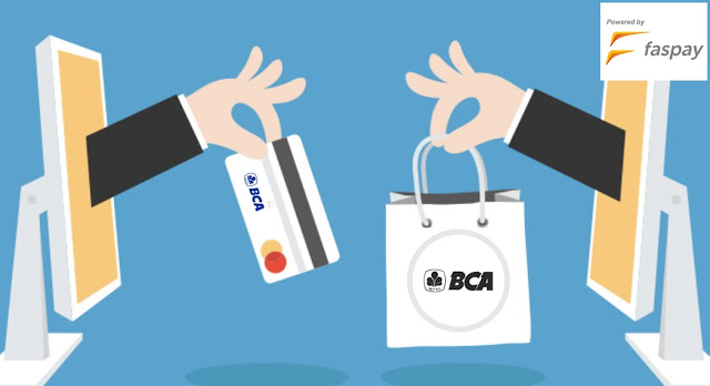 Mudahnya Menggunakan Payment Gateway BCA