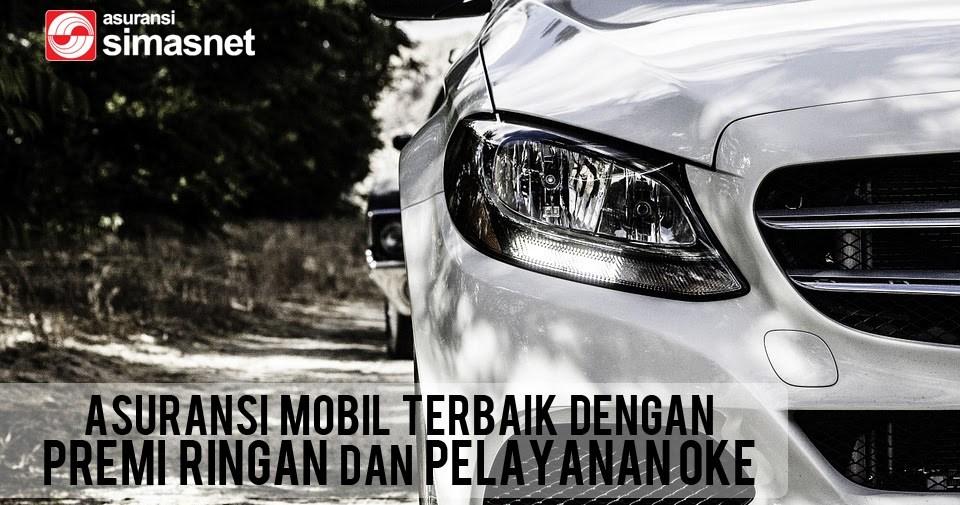 Segera Daftarkan Diri Di Asuransi Mobil Terbaik