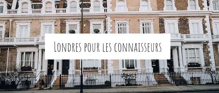 Visiter Londres insolite