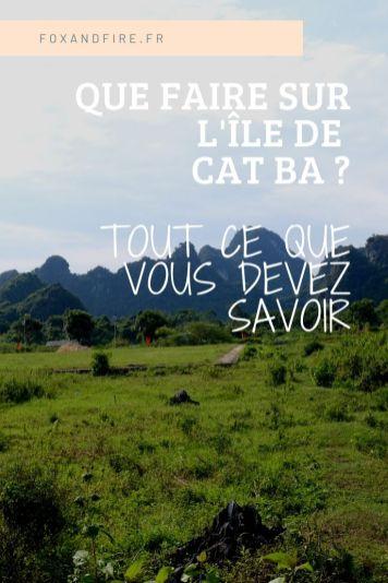 Que faire sur l'île de Cat Ba ?