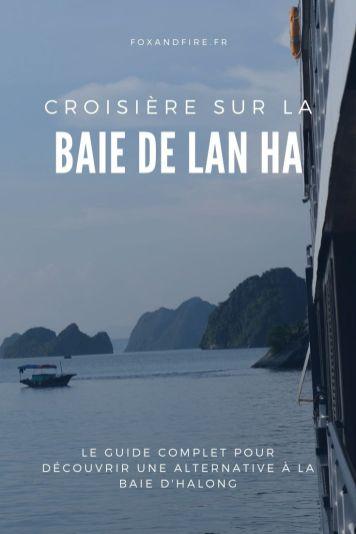 Visiter la baie de Lan Ha