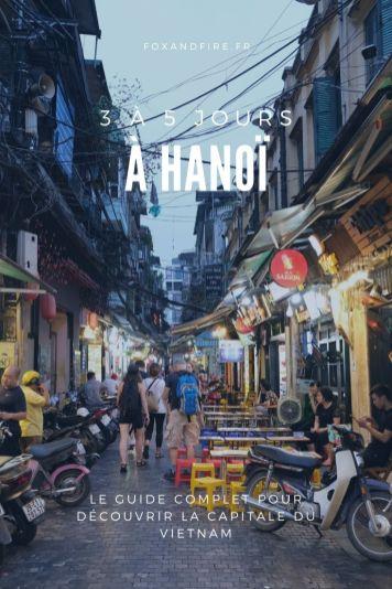 3 - 5 jours à Hanoi - Vietnam