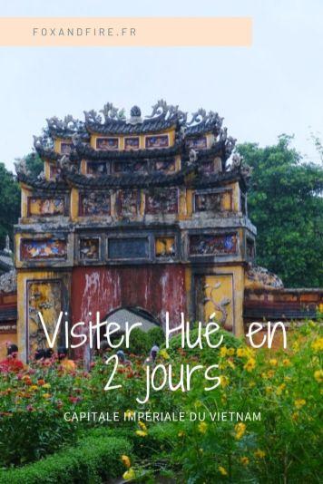 Visiter Hué en 2 jours - Vietnam