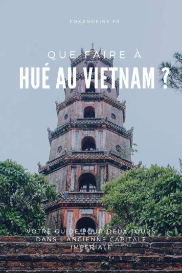 Que faire à Hué Vietnam
