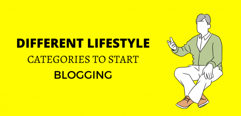 Different Lifestyle blog categories