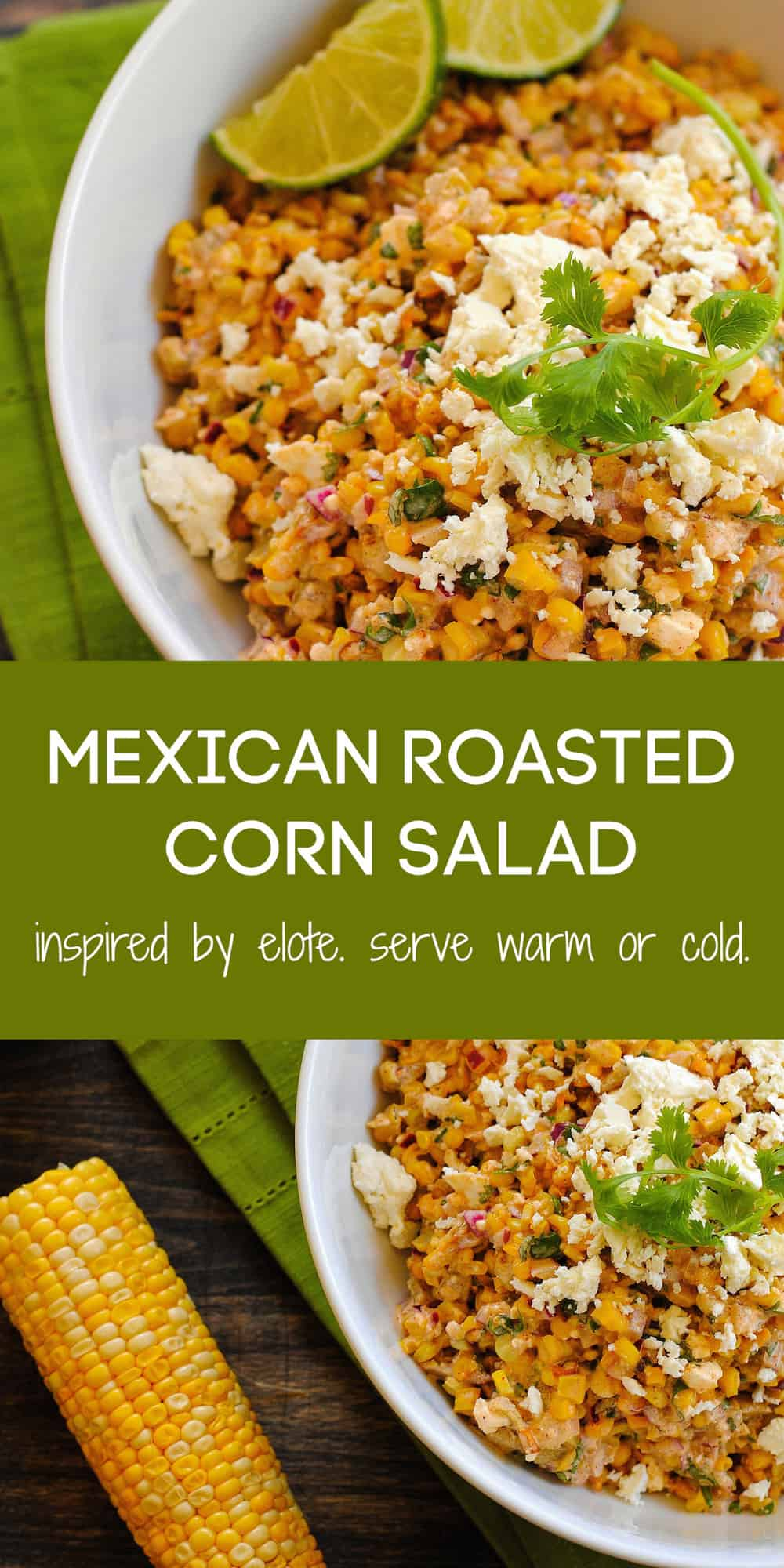 Inspired by Mexican roasted street corn, this Elote Salad has a bright and creamy flavor that is always a crowd pleaser. Can be served chilled or at room temperature. | foxeslovelemons.com