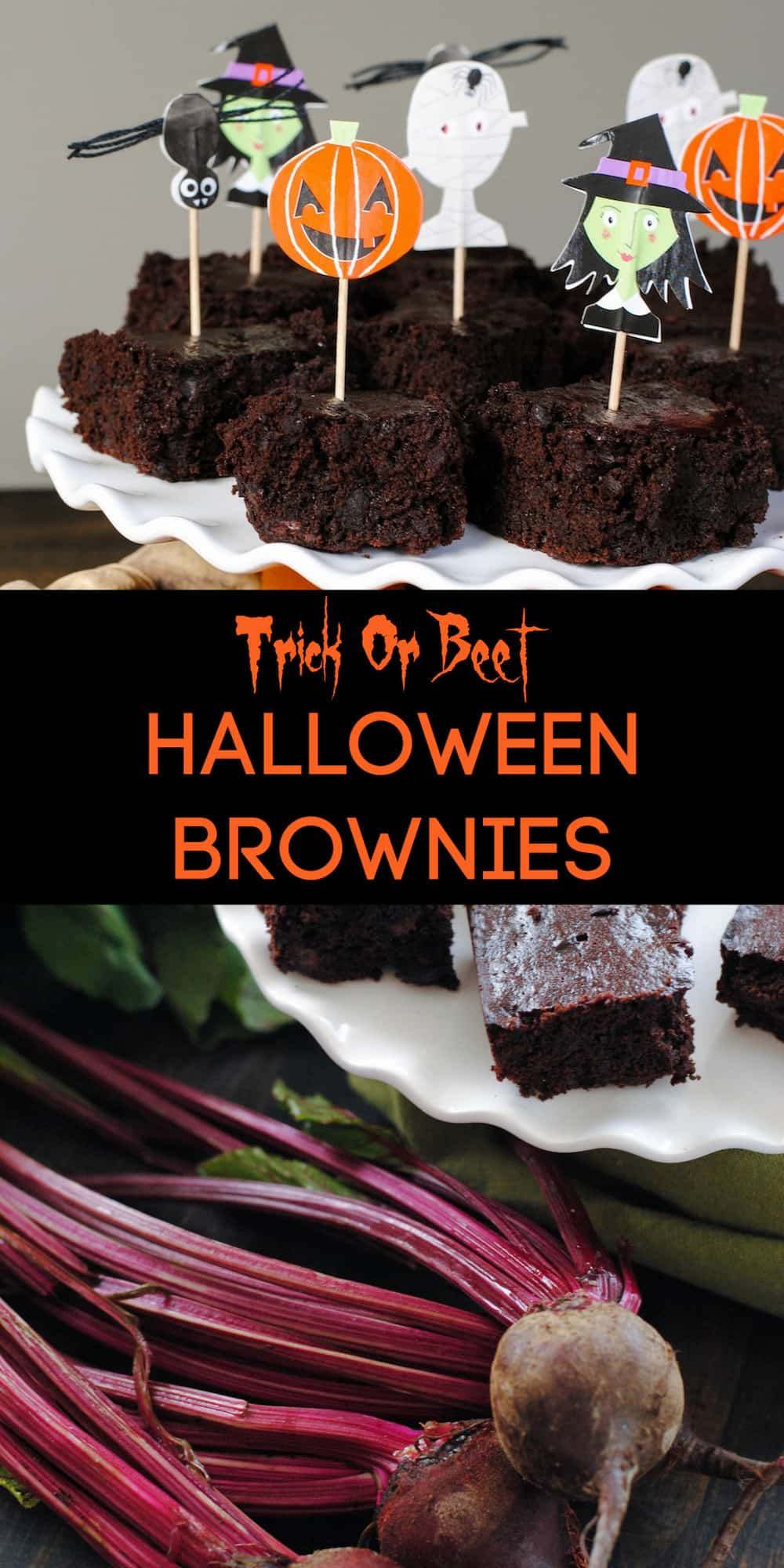 Collage of brownie and beet photos with overlay: Trick or Beet HALLOWEEN BROWNIES.