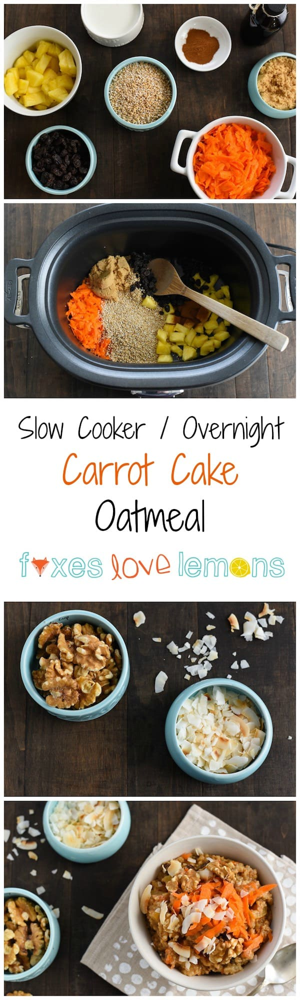 Collage of four images of carrot cake oatmeal, the ingredients for it, and stirring it in a slow cooker.