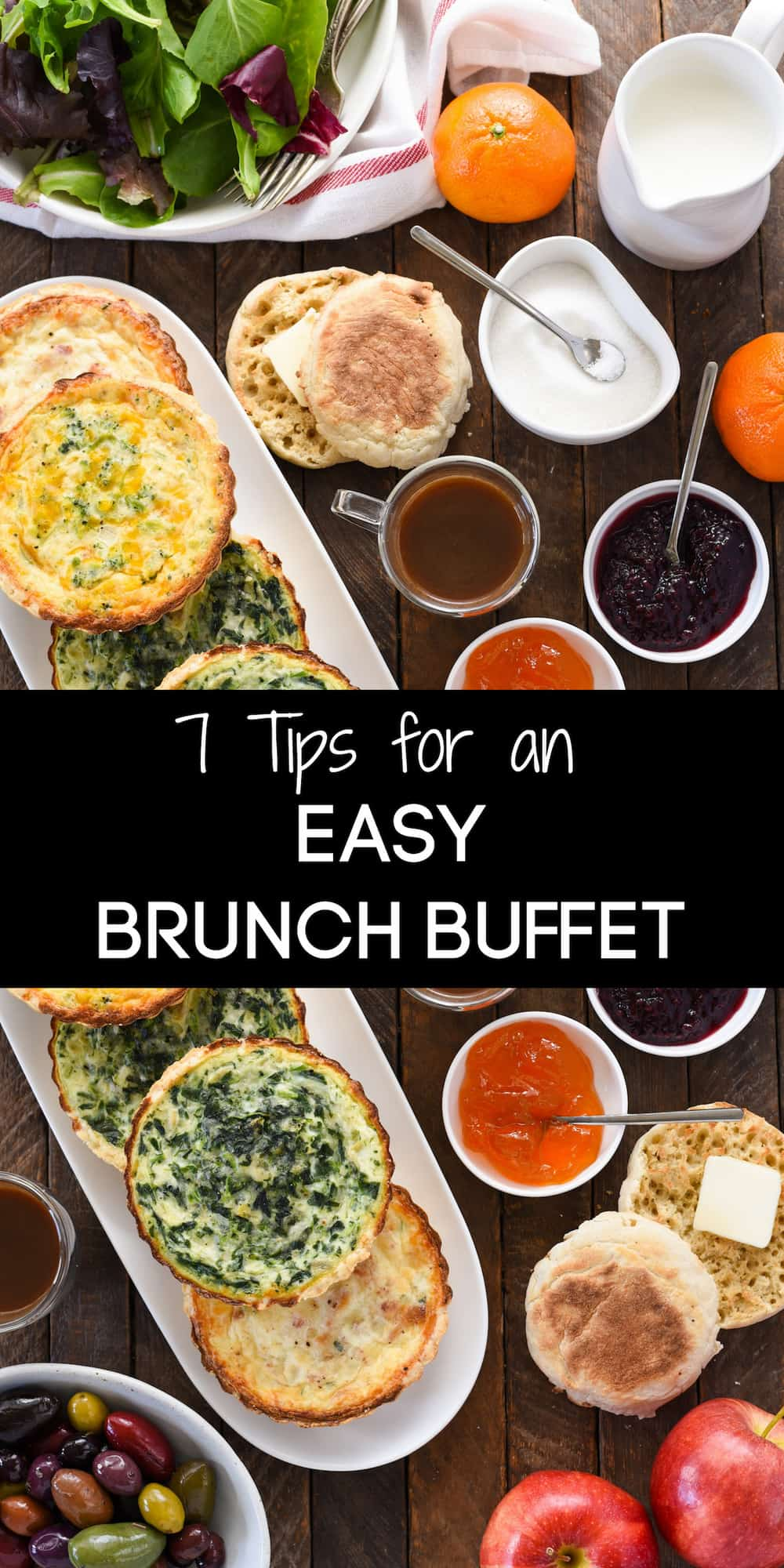 Images of a breakfast foods with overlay: 7 Tips for an EASY BRUNCH BUFFET