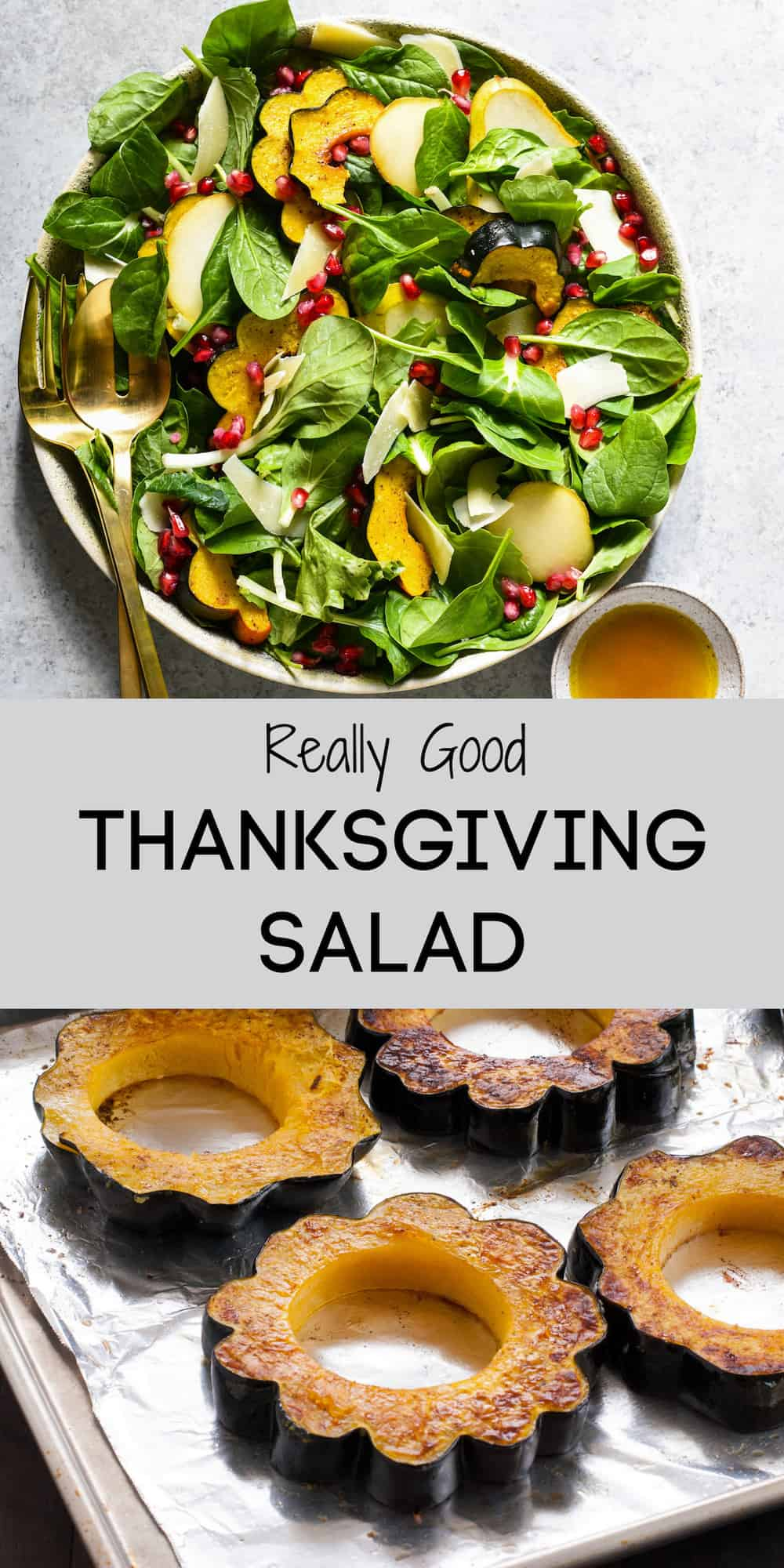 Collage of images of Thanksgiving salad and roasted acorn squash with overlay: Really Good THANKSGIVING SALAD