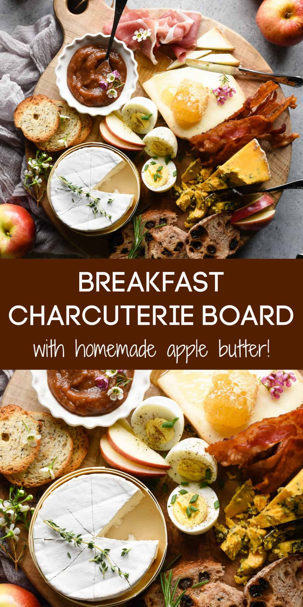 Collage of images of breakfast cheese and charcuterie board with overlay: BREAKFAST CHARCUTERIE BOARD with homemade apple butter!