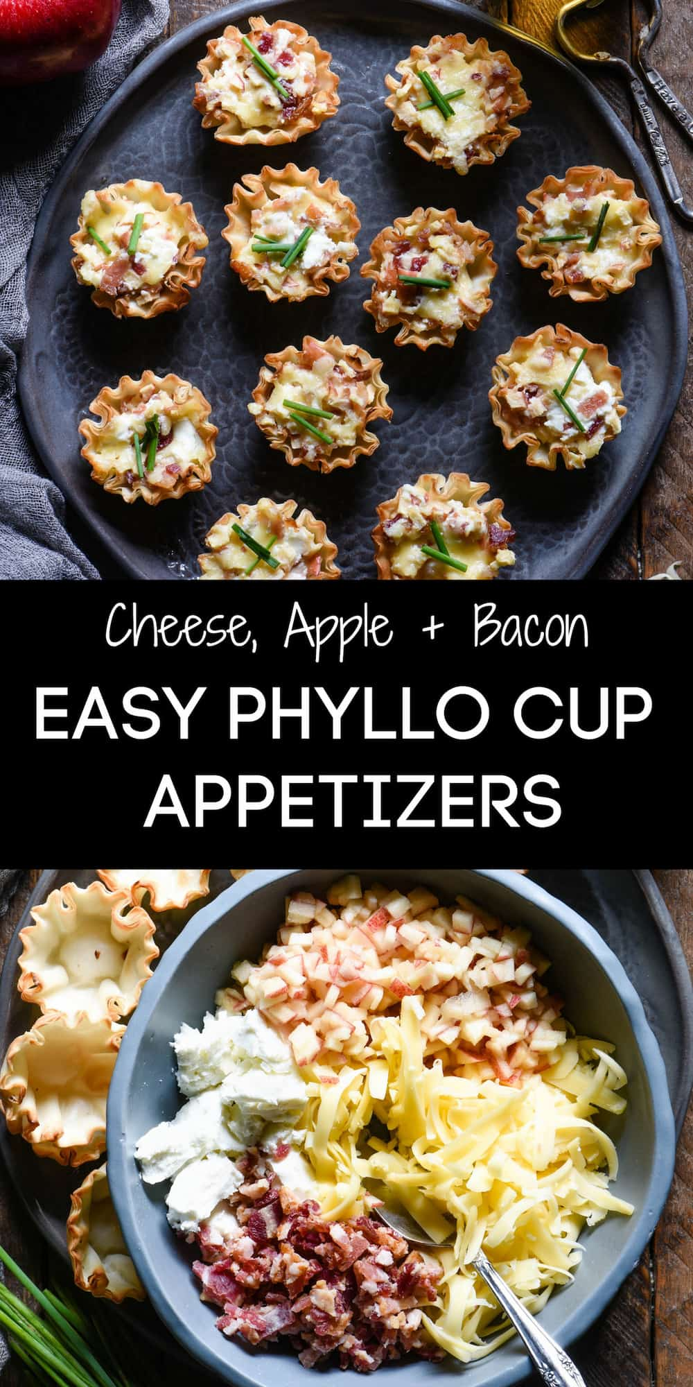 Collage of ingredients and finished recipe photos with overlay: Cheese, Apple + Bacon EASY PHYLLO CUP APPETIZERS