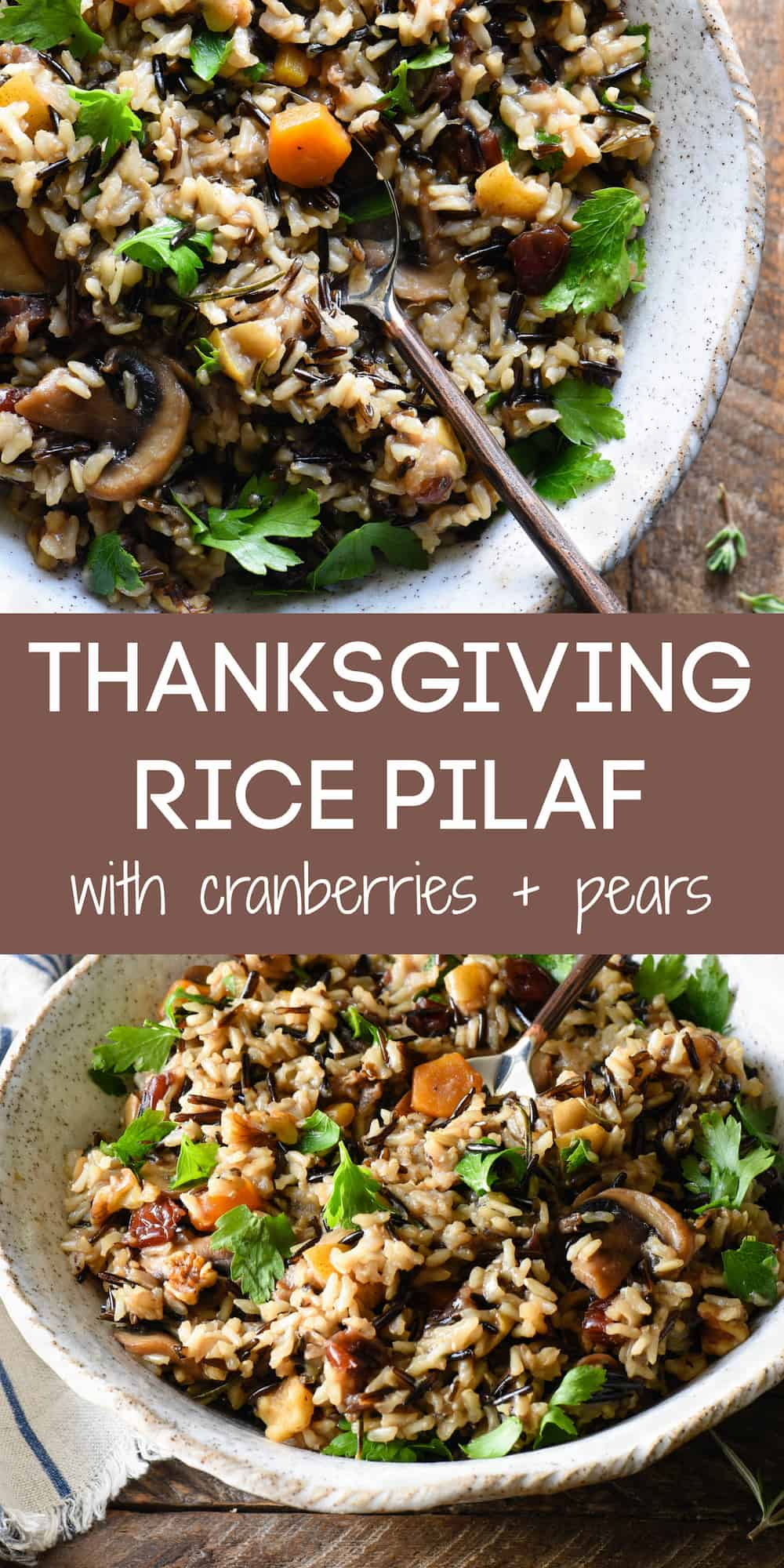 Collage of images of wild rice dish with fruit and nuts with overlay: THANKSGIVING RICE PILAF with cranberries + pears