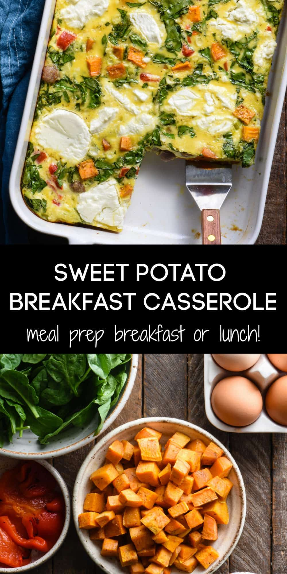Collage of images of finished breakfast casserole, and prepped ingredients, with overlay: SWEET POTATO BREAKFAST CASSEROLE meal prep breakfast or lunch!