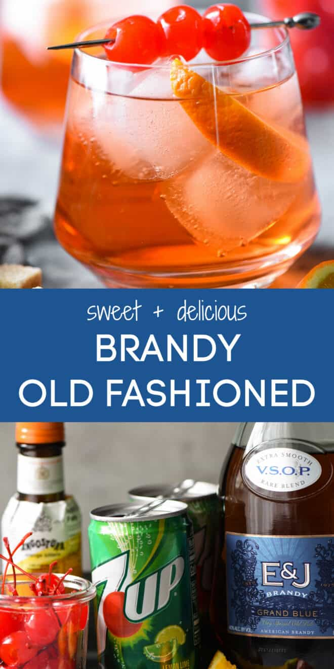 Collage of ingredients and finished drink with overlay: sweet + delicious BRANDY OLD FASHIONED.