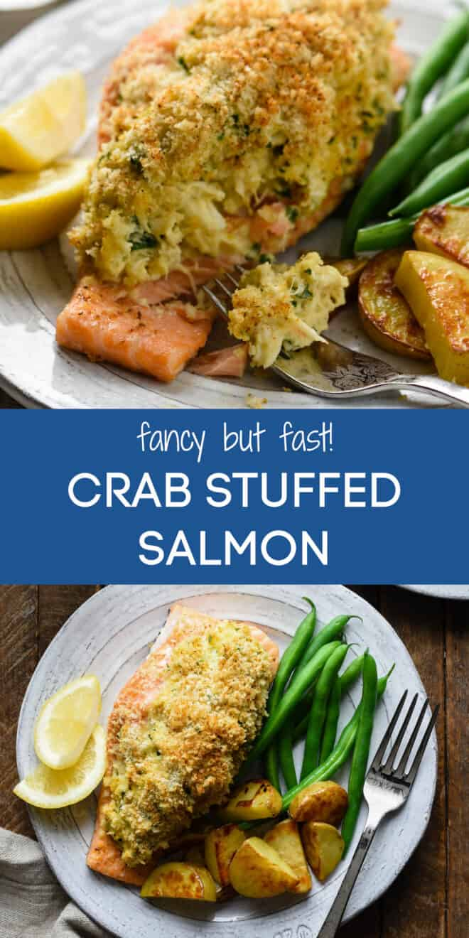 Collage of images of plated seafood dish with overlay: fancy but fast! CRAB STUFFED SALMON.