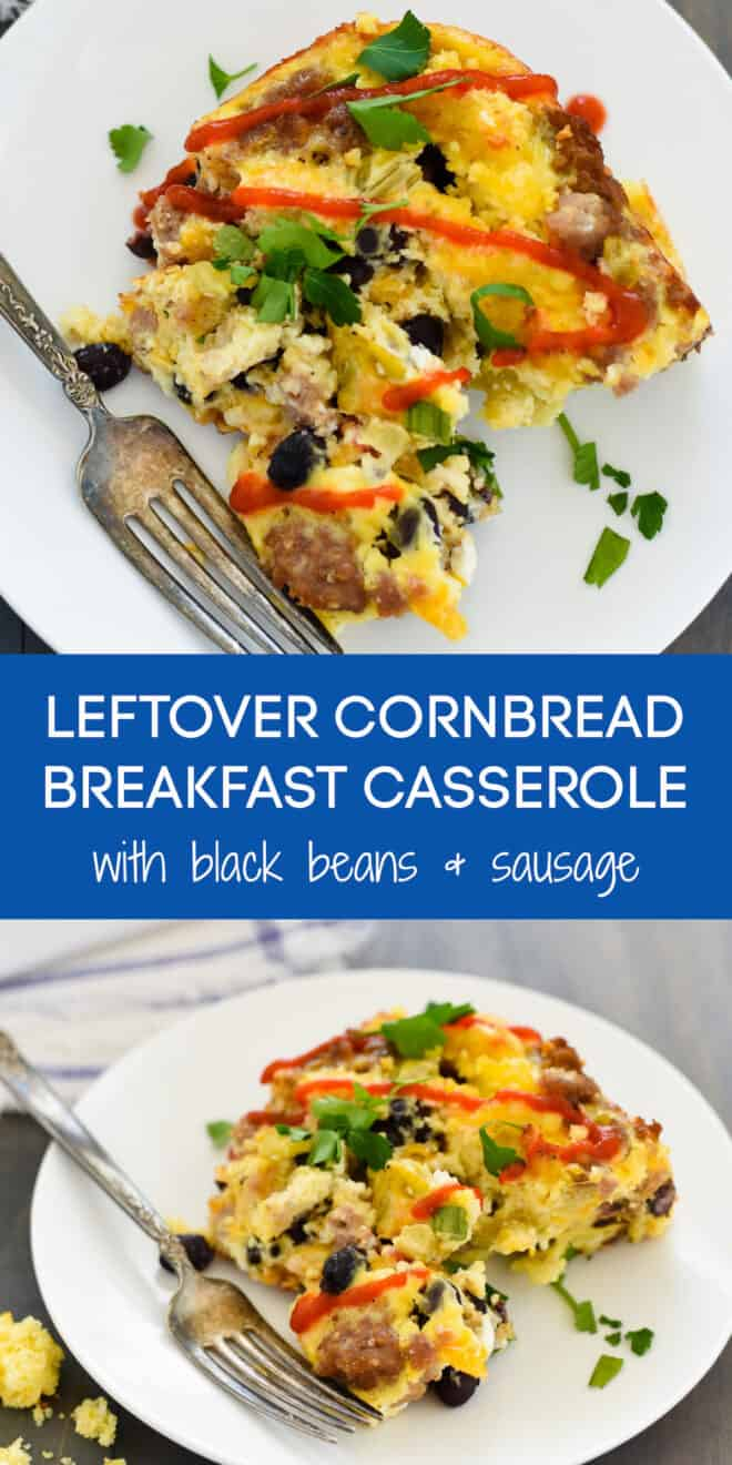 Collage of images of leftover cornbread recipe, with overlay: LEFTOVER CORNBREAD BREAKFAST CASSEROLE with black beans + sausage.