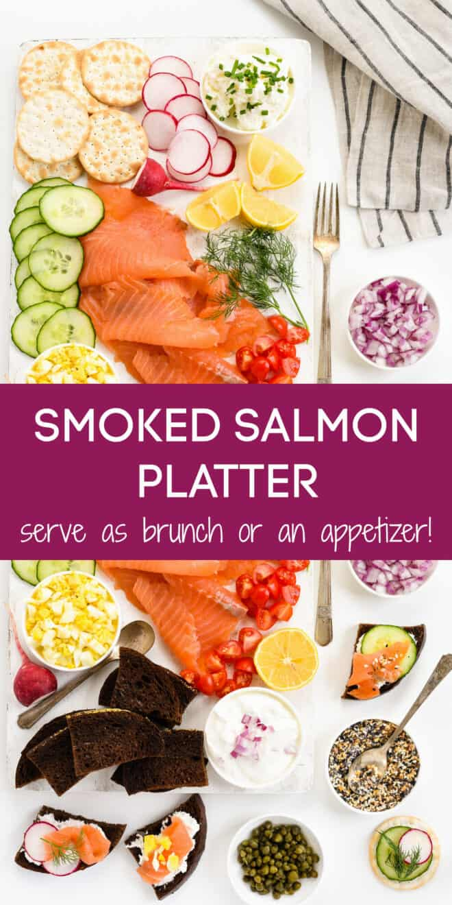 Collage of images of large appetizer platter with overlay: SMOKED SALMON PLATTER serve as brunch or an appetizer!