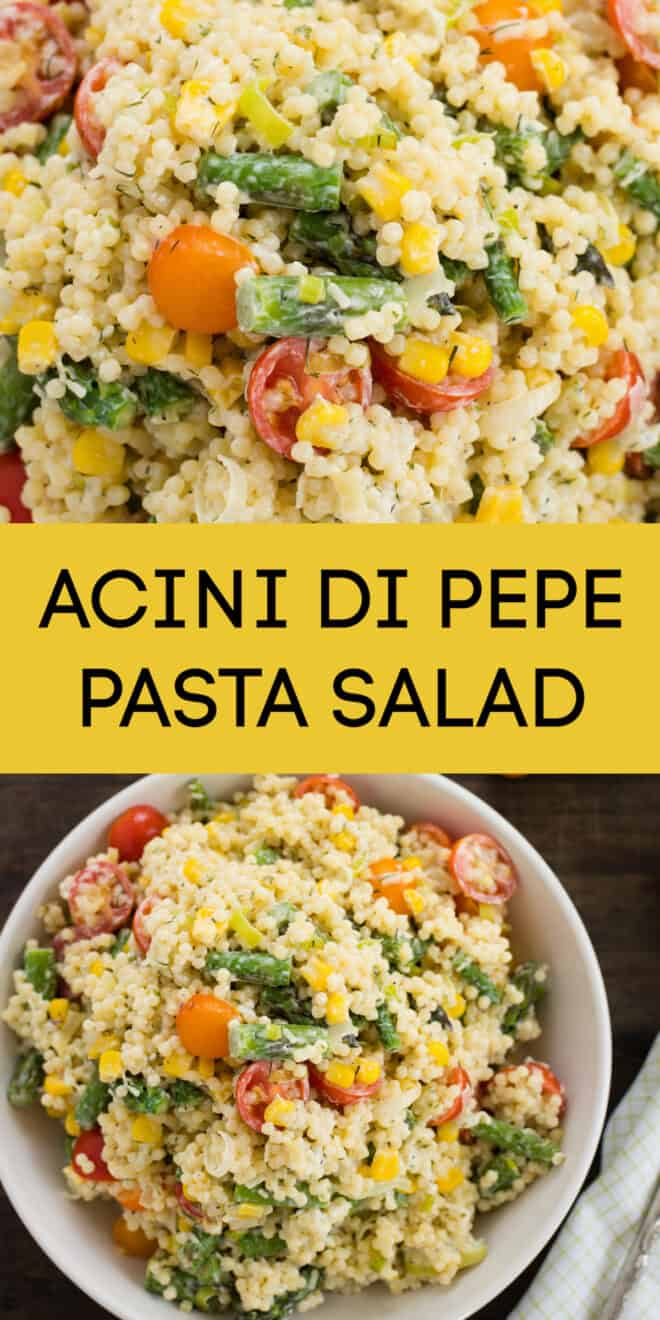 Collage of images of pasta salad with vegetables and creamy dressing, with overlay: ACINI DI PEPE PASTA SALAD.