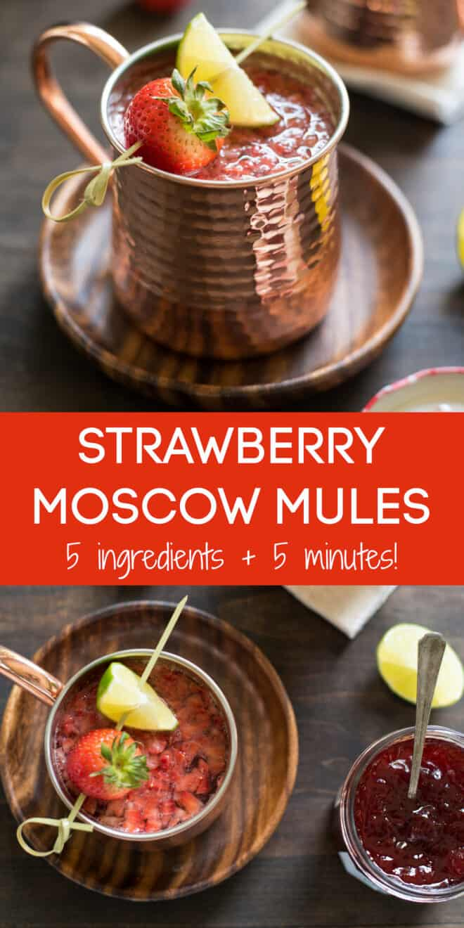 Collage of images of cocktail in hammered copper mug with overlay: STRAWBERRY MOSCOW MULES 5 ingredients + 5 minutes!