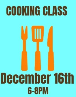December 16th Farmer and Foodie Cooking Class