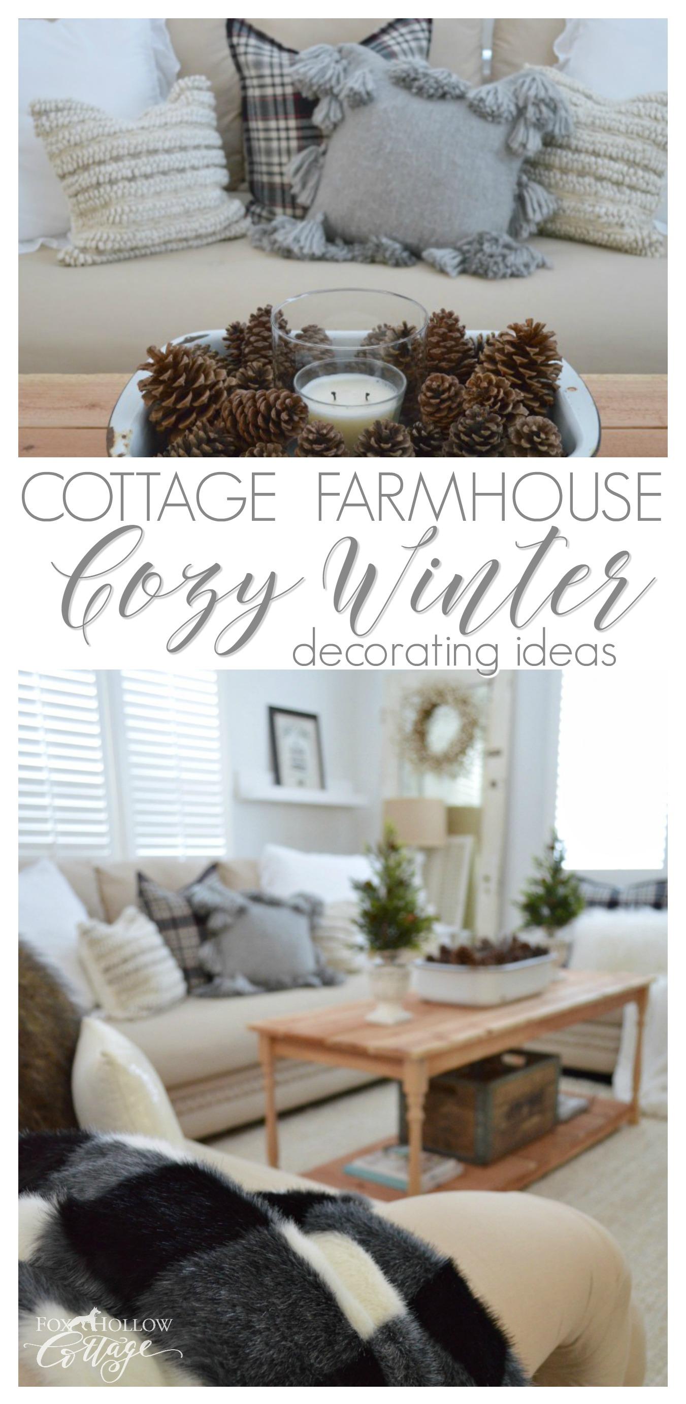 Cozy Cottage Farmhouse Winter Decorating Ideas Fox Hollow
