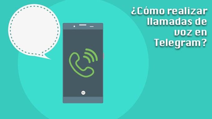 Aprende paso a paso cómo realizar llamadas de voz en Telegram desde cualquier dispositivo de forma rápida y sencilla