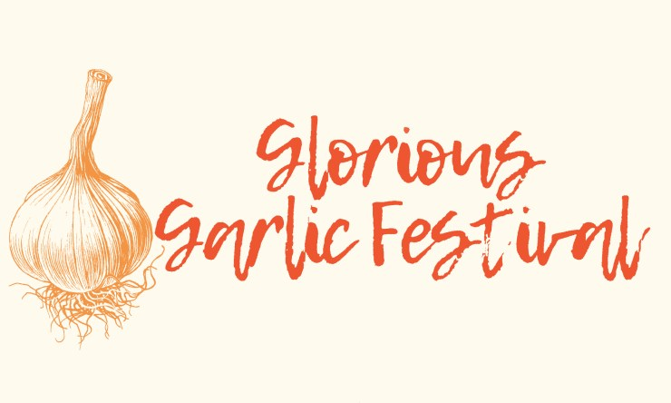 "Poster with text that says ""Glorious Garlic Festival"