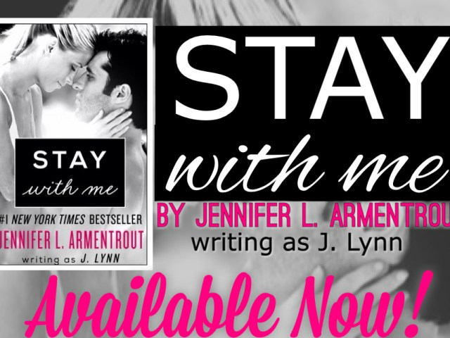 Stay With Me by @JLArmentrout – @InkSlingerPR {release day + cover reveal + giveaway} @HarperCollins